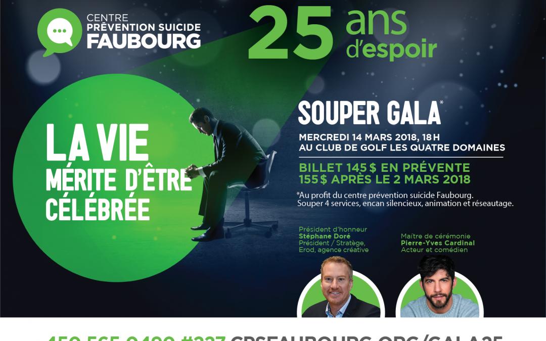Souper Gala 25 ans d'espoir du CPS le Faubourg: dernière chance pour vous procurer des billets en prévente