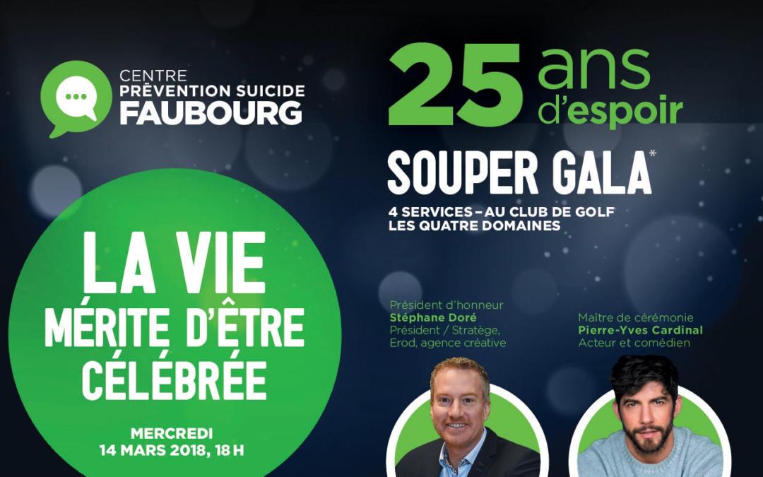 Souper Gala 25 ans d'espoir du Centre prévention suicide le Faubourg